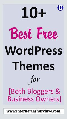 best free wordpress themes for bloggers & For Business Owners: Get to know the top Free WordPress Themes you can install on your blog as a blogger or those you can install to represent your brand or portfolio... Top Free Wordpress Themes, Wordpress Blogs, Wordpress Guide, Blogging For Beginners, Blogging Ideas, Online Jobs, Blog Tips, Writing Tips, How To Start A Blog