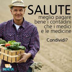 I contadini potrebbero mantenerci in #salute al posto dei medici. Che ne pensi?