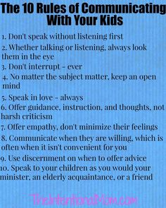 Do you know how to really communicate with your kids? Here are the 10 basics