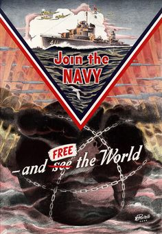 Join the Navy and free the world. U.S. Navy recruiting poster, circa WWII. Illustrated by M. Privitello.