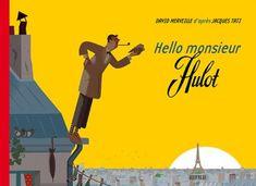 Hello monsieur Hulot / Merveille, David
