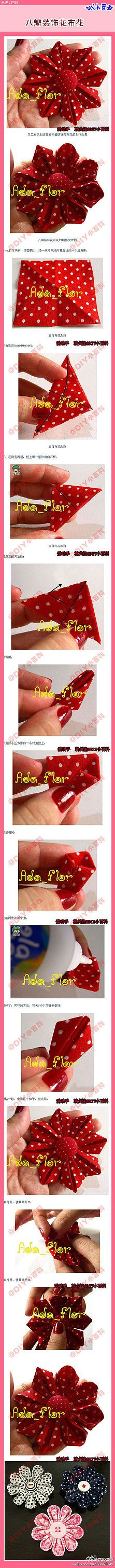 【八瓣装饰花布花】立体布花,可以作胸花….  Cute and easy fabric bow or flower pictorial tutorial