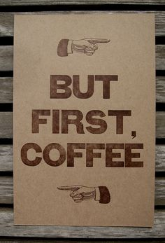 But First Coffee Letterpress Poster 8x12 by dogsandstars on Etsy, $9.95