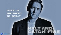 Good is the enemy of great - Halt and Catch fire - Fan Art (Comics, TV Series…