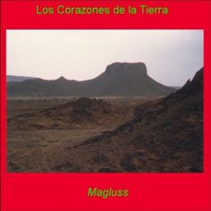 Los Corazones de la Tierra-Magluss
