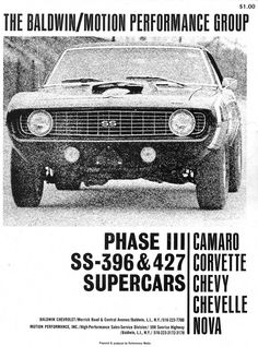 It was the coolest car my dad ever owned: a brand new 1969 Baldwin-Motion Chevy Camaro He custom ordered it through Dave Bean at Baldwin Chevrolet in Baldwin, N., and Joel Rosen and Motion Performance built it. Chevrolet Dealership, Chevy Muscle Cars, Car Advertising, Chevrolet Camaro, Camaro 1969, Chevrolet Trucks, Us Cars, Drag Cars, Performance Cars
