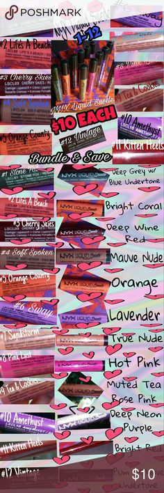 NYX Liquid Suede Colors 1-12 See Pics! NYX Liquid Suede Colors 1-12! Doll up your lips in plush & vibrant color in velvety soft, waterproof shades that glide on like silk & set into a striking velvety matte finish! Stone Fox, Life's A Beach, Cherry Skies, Soft Spoken, Orange County, Sway, Sandstorm, Pink Lust, Tea & Cookies, Amethyst, Kitten Heels & Vintage! Also, take advantage of my Mix & Match Bundle Sale!! Good on ALL NYX listed products, limited time! NYX Makeup Lipstick