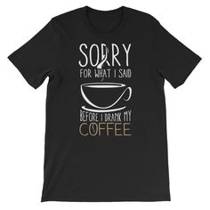 My Custom Necklace My Coffee, Cool Tees, Fabric Weights, Cool Designs, Unisex, Sayings, Mens Tops, T Shirt, Quality Printing