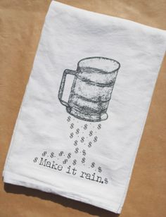 Make It Rain Flour Sack Tea Towel