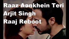 Raaz Aankhein Teri Official Song