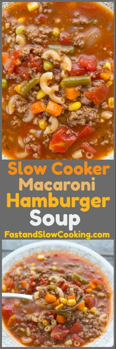 Slow Cooker Macaroni Hamburger Soup Recipe – Fast and Slow Cooking Dinner Crockpot – Dinner Recipes Hamburger Macaroni Soup, Slow Cooker Hamburger Soup, Slow Cooker Beef, Best Hamburger Soup Recipe, Macaroni Pasta, Hamburger Soup With Noodles, Recipes Using Hamburger, Slow Cooker Casserole, Slow Cooker Pasta