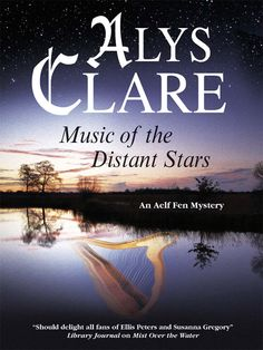 Music of the Distant Stars by Alys Clare  Lassair discovers the body of a young woman, hidden where it has no place to be. The girl's identity is quickly discovered but, as she wonders who killed her and why, Lassair swiftly becomes mystified and frightened. Why did a sweet-natured seamstress have to die? Suspicion soon creeps uncomfortably close to home; then another body is found... #medieval #historicalfiction