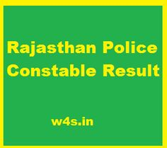 Rajasthan Police Recruitment Board issued a notification that they are going to recruit the candidates for the Constable post. Department conduct an exam
