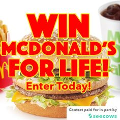 BONUS: If your following McDonalds on the seecows app and you win - we'll double your Gift Card! That's right$500$1,000 every year at McDonald's to one lucky winner FOR THE REST OF YOUR LIFE!Now, that's a lot of lovin! So enter the contest and start following McDonald's on Seecows today.