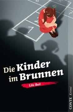 Pfalz Krimi: Die Kinder im Brunnen - Lilo Beil