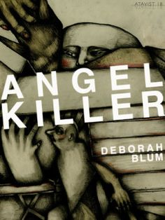 Angel Killer: Cannibalism, Crime Fighting, and Insanity (Review) • The Book Wheel