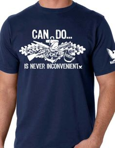 US Navy Seabees Can Do Shirt