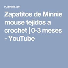 Zapatitos de Minnie mouse tejidos a crochet | 0-3 meses - YouTube