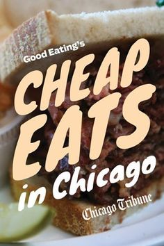 Good Eating's Cheap Eats in Chicago: A Neighborhood Guide to Dining Out on a Budget at the City and Suburbs' Best Restaurants . $4.24