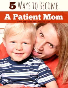 Patience is a virtue! Find out how you can overcome an impatient spirit and become the patient mom you always desired to be! Your kids need your patience! #parenting #motherhood #patience