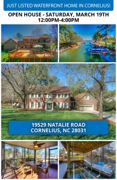 """OPEN HOUSE AT JUST LISTED BEAUTIFUL WATERFRONT HOME IN CORNELIUS!    SATURDAY, MARCH 19TH, 12PM-4PM  AT: 19529 NATALIE ROAD, CORNELIUS, NC 28031  Beautiful Waterfront Home Now Available in Prestigious Area of Cornelius at Jetton Road. You Will Find Spacious Living for the Entertainer in this """"Martha Stewart Living"""" Home. Totally Renovated! Designer Kitchen, Wood Floors, Bright & Open Floorplan, Large Bedrooms Just to Name a Few."""