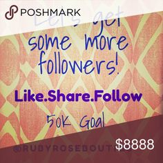 💐💗Super Sweet Follow Game💗💐 Hey friends! Let's help each other get more followers! The more the merrier, right? ☺️ All you have to do is FOLLOW me, LIKE this listing, and SHARE it to your followers. Then, just go to the list of Poshers who like this listing and click the follow button next to their names. Voilà!! ❤️ Check back for new followers! (Don't worry! I'll price drop the listing from time to time to help you remember!) My long term goal is 50k followers, short term is 5k. What…