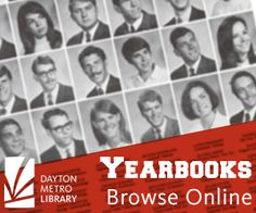 Dayton Metro Library's Special Collections Division has scanned and uploaded more than 150 high school yearbooks for viewing on the Library's website. Yearbooks currently available range in years from Steele High School in 1909 to Centerville High School, 2007. More than 200 additional yearbooks from Dayton-area schools will be uploaded in the coming months.