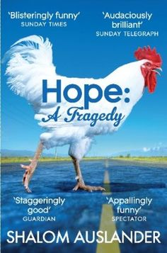 Buy Hope: A Tragedy by Shalom Auslander and Read this Book on Kobo's Free Apps. Discover Kobo's Vast Collection of Ebooks and Audiobooks Today - Over 4 Million Titles! Books To Read, My Books, Pan Macmillan, Best Book Covers, Cool Books, What Book, Reading Challenge, Funny Me, Book Lists