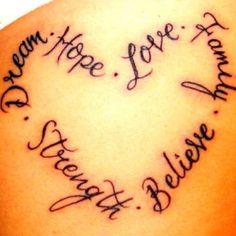 Hope, Love, Family, Believe, Strength, Dream tattoo