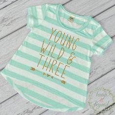 Young Wild And Three Third Birthday Shirt Girl Gold Glitter Three Year Old Girl Shirt 3rd Birthday Girl Outfit Green T-Shirt by BumpAndBeyondDesigns