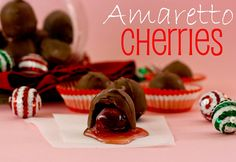 Amaretto Cherries - I can't believe how simple these are! Great gift idea.