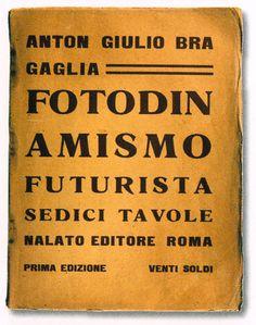 ANTON GIULIO BRAGAGLIA. Fotodinamismo Futurista. 1912.