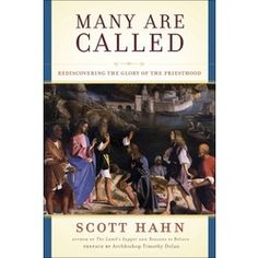 "Scott Hahn, ""Many Are Called:  Rediscovering the Glory of the Priesthood.""  Ontologically configured to Christ upon ordination to be another Christ, our priests are fathers and husbands in their own right.  Scott Hahn explains the scriptural-- and overall theological-- basis for the Catholic priesthood at a time when we need to understand it again."