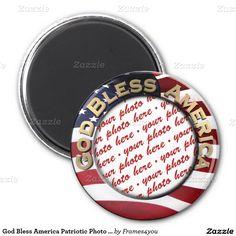 God Bless America Patriotic Photo Frame 2 Inch Round Magnet #frames4you #Redwhiteandblue1 #gravityx9 #addaphoto