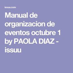 Manual de organizacion de eventos octubre 1 by PAOLA DIAZ - issuu