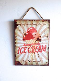 Homemade Ice Cream Sign, Vintage Wooden Wall Art. Have you tried our Strawberry flavor?