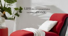 Life takes you to unexpected places. Love takes you home. Vinyl wall art Inspirational quotes and saying home decor decal sticker steamss ** Don't get left behind, see this great  product (This is an amazon affiliate link. I may earn commission from it)