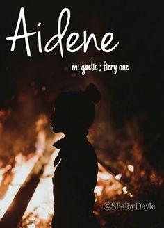 Aidene - gorgeous girl name!  Pronounced: Ay-deen #girlnames #babynames #uniquenames