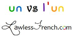 Un vs l'un - Lawless French Grammar