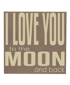 Take a look at this Sparrow & Cream 'Love You to the Moon' Wall Art by Vinyl Crafts on #zulily today!