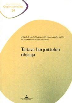 Taitava harjoittelun ohjaaja / Leena Elomaa, Riitta-Liisa Lakanmaa, Hannele Paltta, Mikko Saarikoski & Virpi Sulosaari. Julkaisussa tarkastellaan harjoittelun ohjausta alan säädösten, innostavan oppimisympäristön, ohjaajan roolien, näyttöön perustuvan toiminnan, ongelmaperustaisen ohjauksen ja hyvien arviointikäytäntöjen näkökulmista.