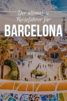 Der ultimative Barcelona Reiseführer – Alles, was du über Barcelona wissen musst The ultimate Barcelona travel guide – Everything you need to know about Barcelona tips inspiration Travel Words, Places To Travel, Ireland Travel, Spain Travel, Santorini, Barcelona Travel Guide, Outlander, Ville France, Reisen In Europa