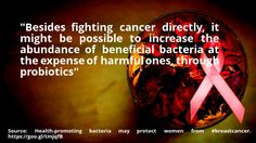 nice #quote Health-promoting bacteria may protect women from #breastcancer