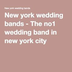 New york wedding bands - The no1 wedding band in new york city
