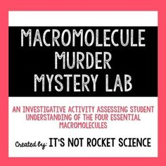 A FREE lab investigation of the macromolecules. This activity helps students understand the presence of these biological organic compounds in different foods that we eat, all done in the setting of a murder mystery. So fun for a biology or forensics class!