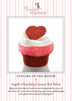 Our February Cupcake of the Month, in stores today! Cupid's Chocolatey Coconut Red Velvet. I hope you love it!