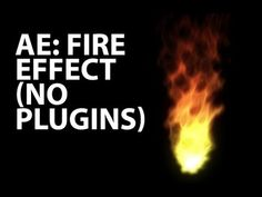 After Effects Tutorial: Animated Fire No Plugins (Beginner)