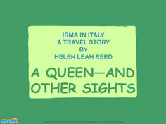 A Queen and other Sights - #StoriesforKids. For more interesting  #stories, visit: http://mocomi.com/fun/stories/