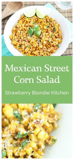 Sweet, creamy, cheesy and a little bit spicy, this Mexican street corn salad is the perfect side addition to any dinner, picnic or summertime cookout. Serve with grilled steak, chicken, fish and an ice cold refreshing Mexican beer and you've got yourself a fiesta! Strawberry Blondie Kitchen