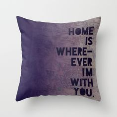 With+You+Throw+Pillow+by+Leah+Flores+-+$20.00